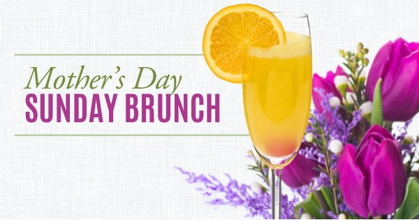 Mother's Day is for BRUNCH!